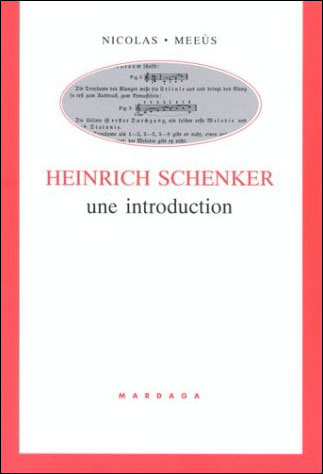 Heinrich Schenker une introduction