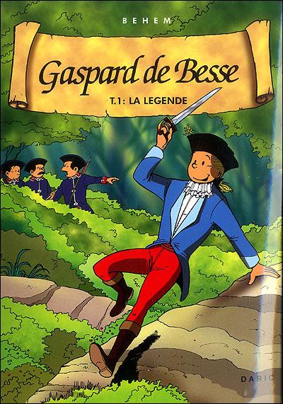 Gaspard de Besse - Tome 1 : La légende