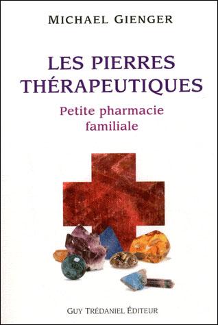 Les pierres thérapeutiques : petite pharmacie familial