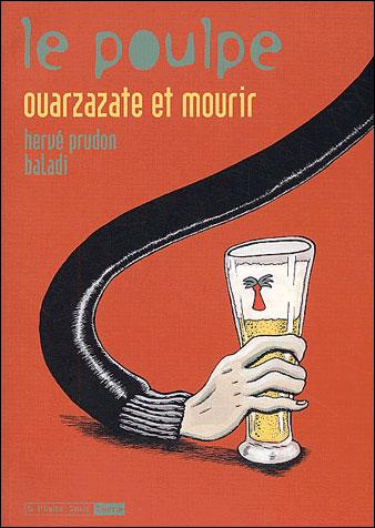 Le Poulpe - tome 11 Ouarzazate et mourir