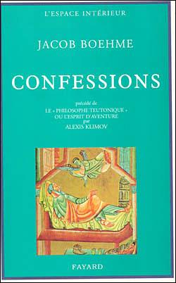 Confessions précédé de Le « Philosophe teutonique » ou l'esprit d'aventure