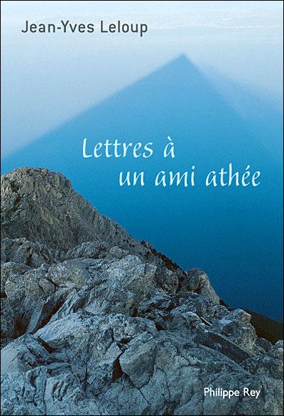 Lettres à un ami athée