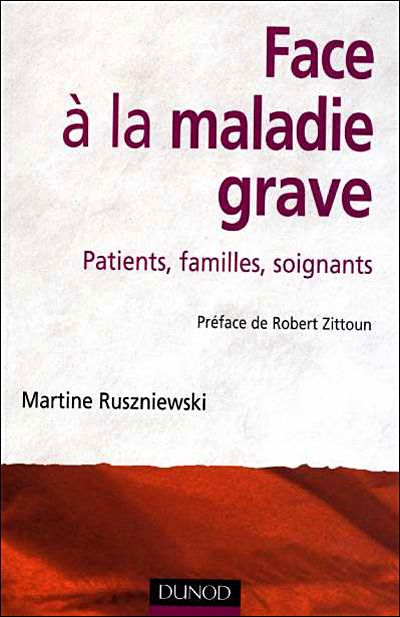Face à la maladie grave - Patients familles soignants