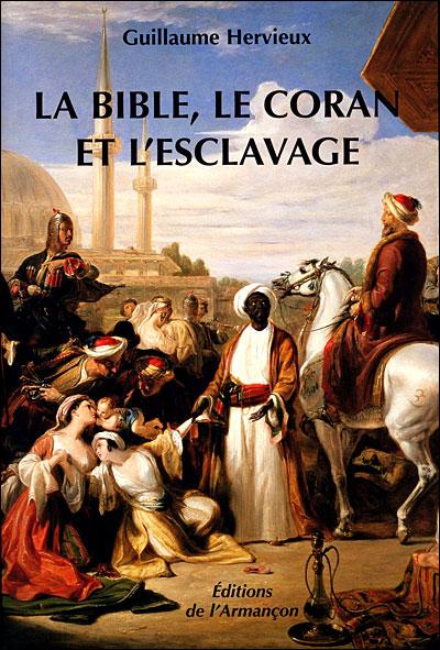 La Bible, le Coran et l'esclavage
