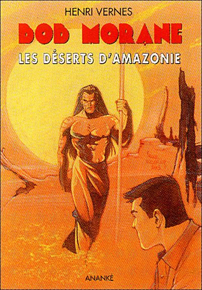 Bob Morane -  : Les déserts d'Amazonie