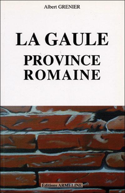 Gaule, province romaine (la)