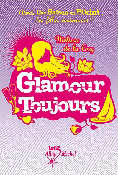 Un été pour tout changer - Tome 4 : Glamour toujours