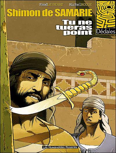 Shimon de Samarie - Tome 1 : Tu ne tueras point