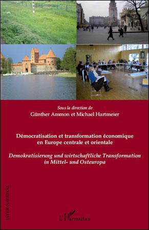 Démocratisation et transformation économique eu Europe Centrale et Orientale