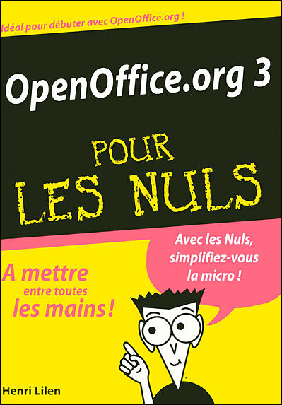 OpenOffice.org 3.X Mégapoche Pour les nuls (MEGAPOCHE NULS) (French Edition)