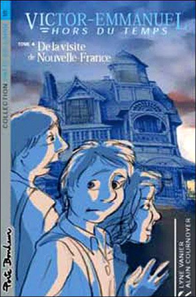 De la visite de Nouvelle-France