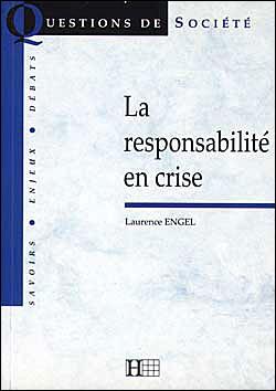 La responsabilité en crise