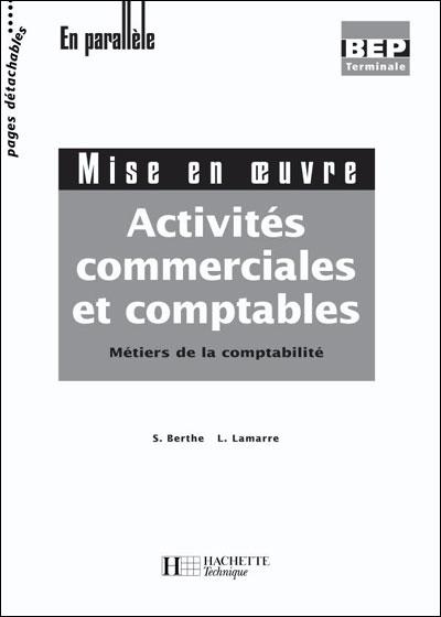 Activites Commerciales Et Comptables Terminale Bep Comptabilite- Livre Eleve