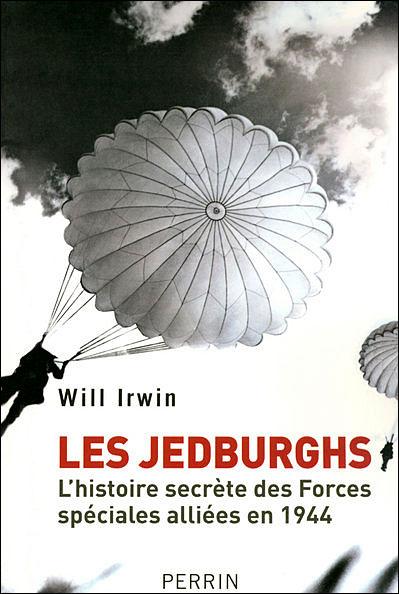 Les Jedburghs l'histoire secrète des Forces spéciales alliées en France en 1944