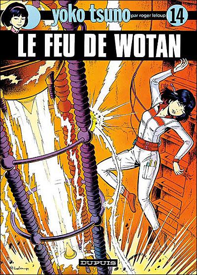 Yoko Tsuno - Tome 14 : Le Feu de Wotan