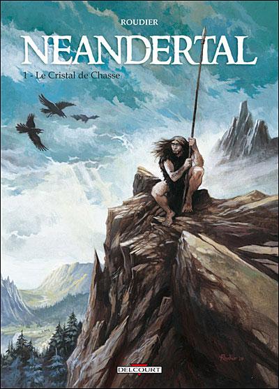 Neandertal T01 Le cristal de Chasse