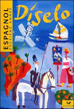 Diselo Espagnol 2e Annee - Livre De L'eleve, Ed. 1996