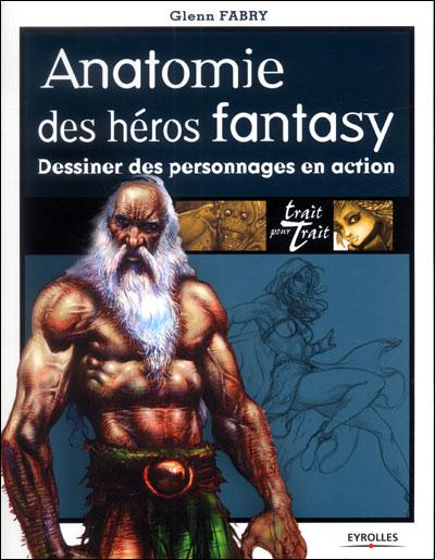 Anatomie des héros fantasy dessiner des personnages en action