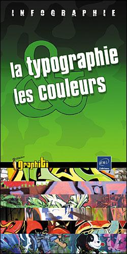 Infographie, la typographie et les couleurs