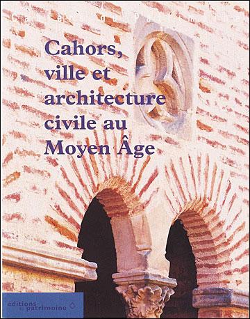 Cahors au Moyen Age
