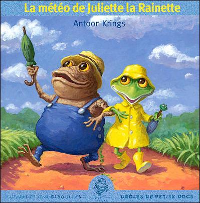 Drôles de petites bêtes -  : La météo de Juliette La Rainette