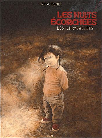 Les nuits écorchées - tome 3 Les Chrysalides