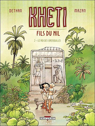Kheiti fils du Nil T02 Le roi des grenouilles