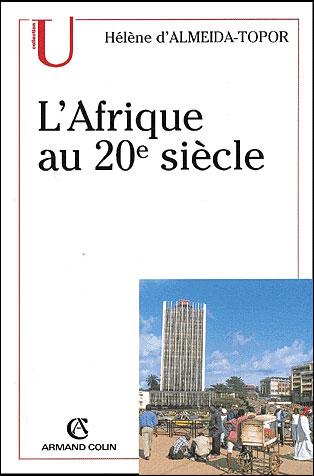 L'Afrique du 20e siècle à nos jours