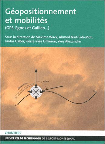 Géopositionnement et mobilités - Galiléo, Egnos et les autres