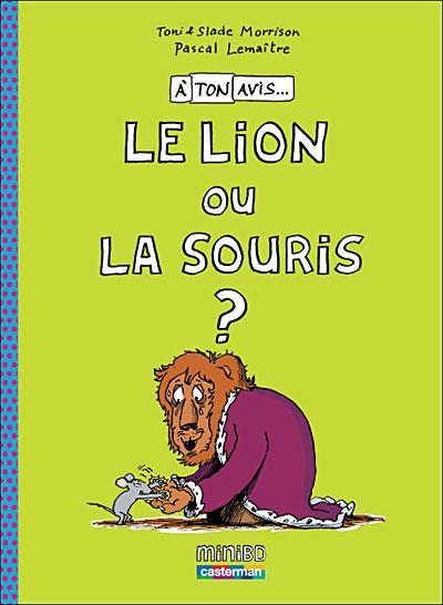 A votre avis - Tome 2 : Le lion et la souris