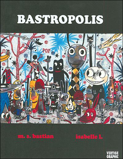 100 vues de Bastropolis