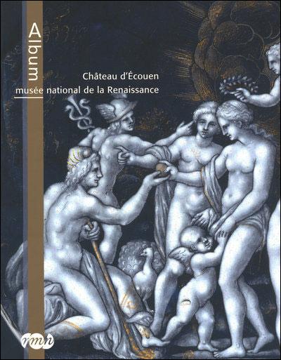 Album du Musée d'Ecouen