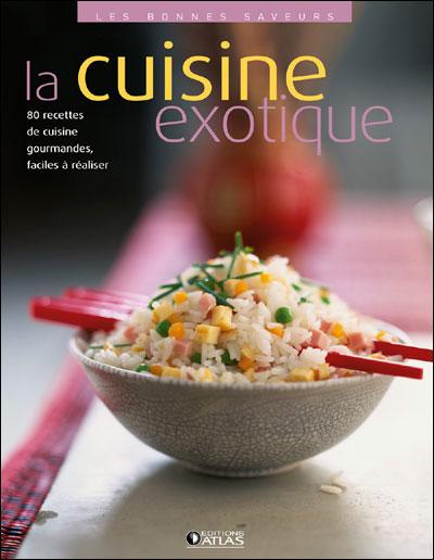 La cuisine exotique
