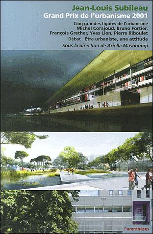 Jean-louis subileau, grand prix de l'urbanisme 2001