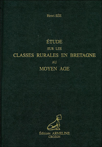 Etude sur les classes rurales en Bretagne au Moyen Age