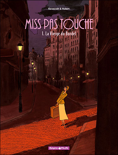 Miss Pas Touche - Tome 1 : La vierge du bordel