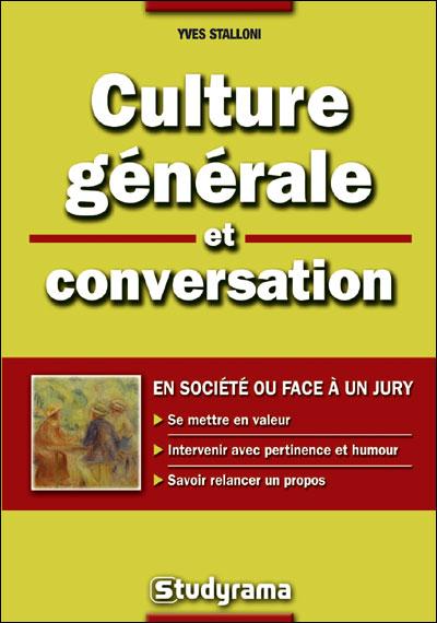 Culture générale et conversation