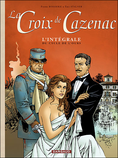 La Croix de Cazenac - Intégrales - Croix de Cazenac (La) - Intégrale du Cycle de l'Ours
