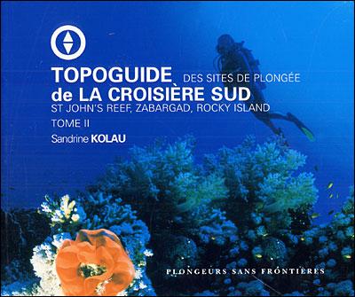 Topoguide des croisières Sud, mer Rouge, Egypte