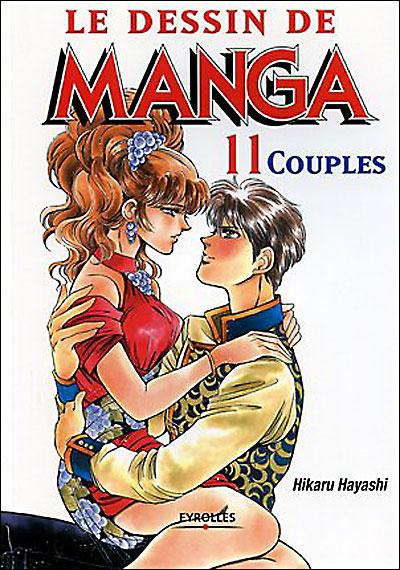 Le Dessin de Manga - Tome 11 : Couples