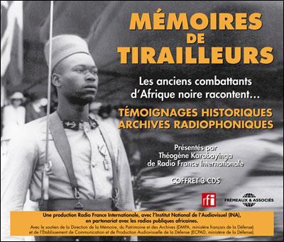 Mémoires de tirailleurs : les anciens combattants d'Afrique
