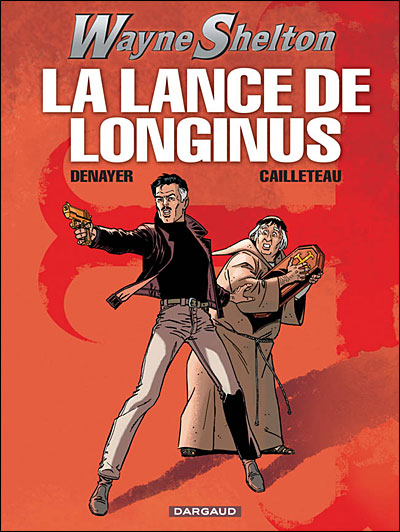 Wayne Shelton - La Lance de Longinus