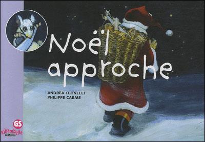 Ribambelle GS - Noël approche - Album 3