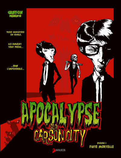 Apocalypse sur Carson City - tome 1 - Apocalypse Sur Carsoncity