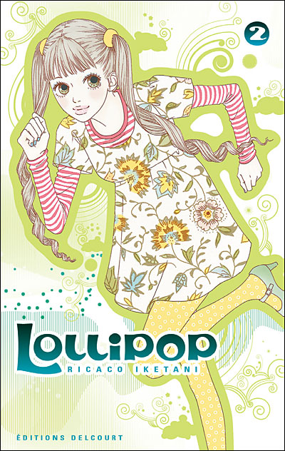 Lollipop - Tome 02 : Lollipop