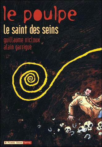 Le Poulpe - tome 2 Le Saint des seins