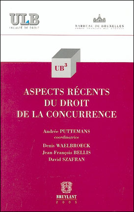 Aspects récents du droit de la concurrence