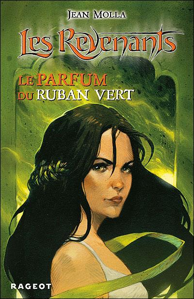 Les revenants - Tome 4 : Le parfum du ruban vert