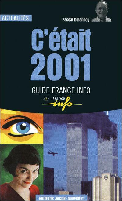 C etait 2001