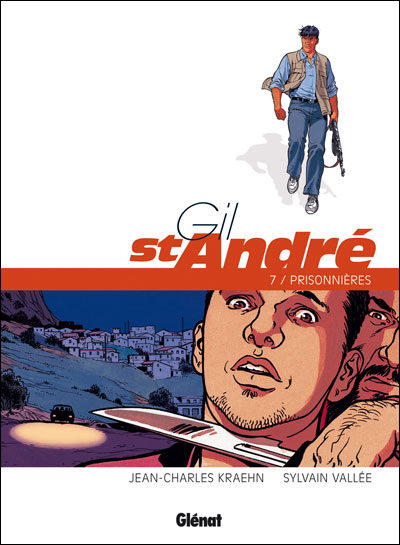 Gil Saint-André - Nouvelle édition - tome 7 - Gil St Andre